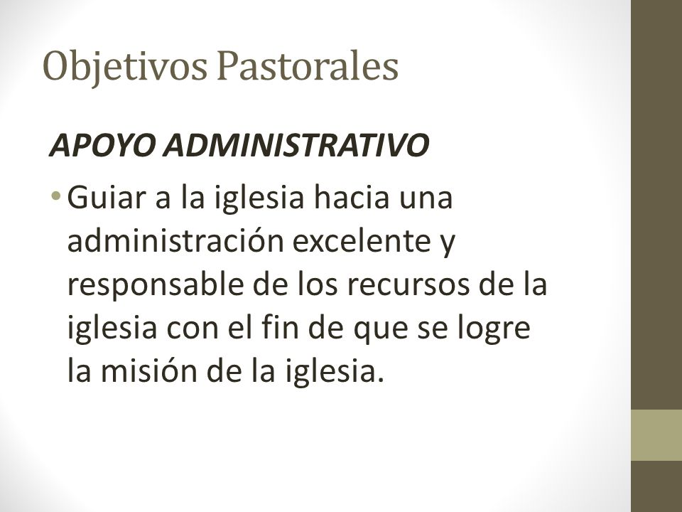 Objetivos Pastorales APOYO ADMINISTRATIVO