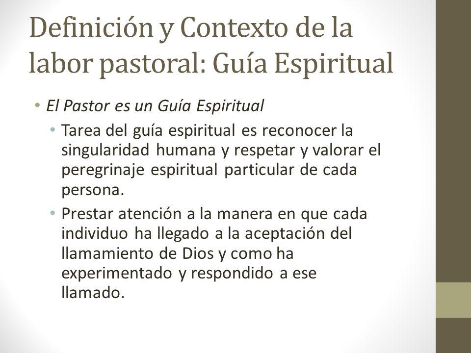 Definición y Contexto de la labor pastoral: Guía Espiritual