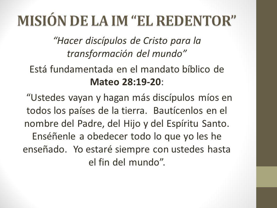 MISIÓN DE LA IM EL REDENTOR