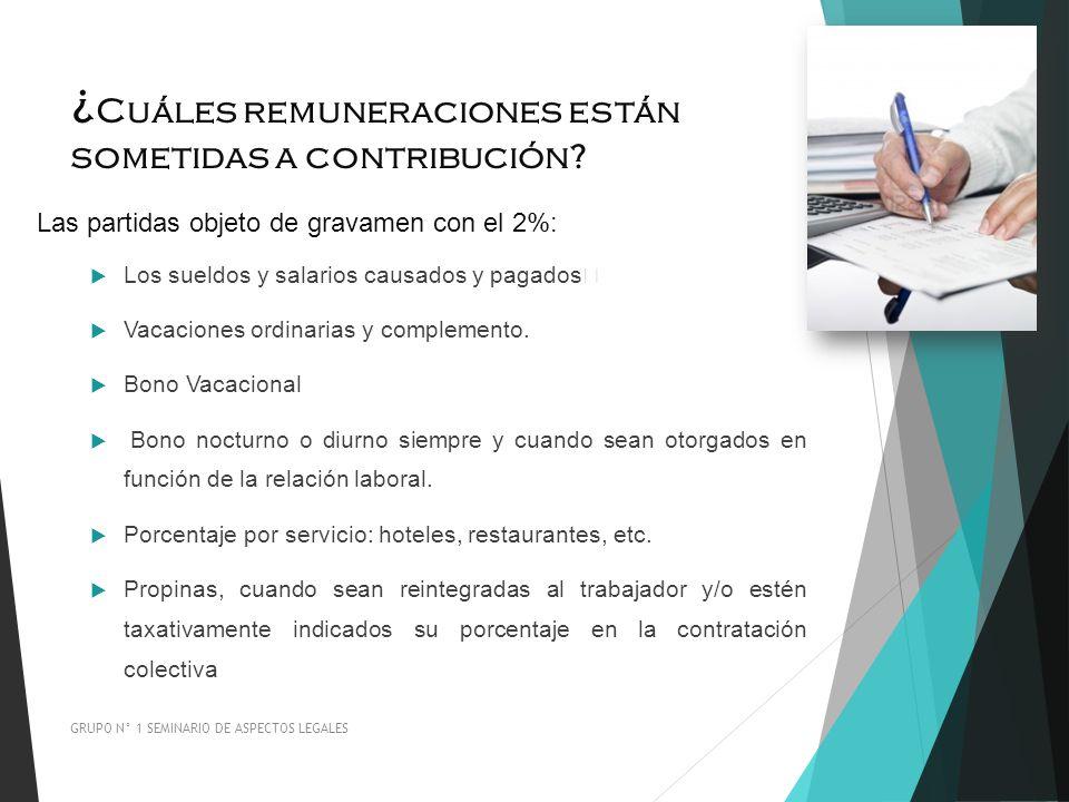¿Cuáles remuneraciones están sometidas a contribución