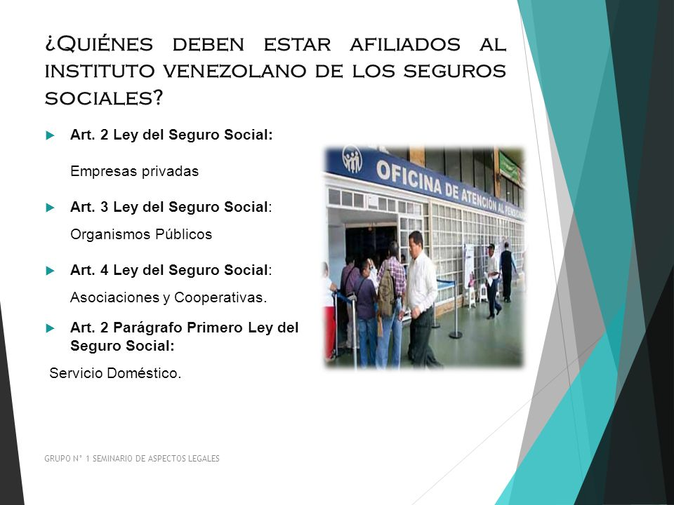 ¿Quiénes deben estar afiliados al instituto venezolano de los seguros sociales