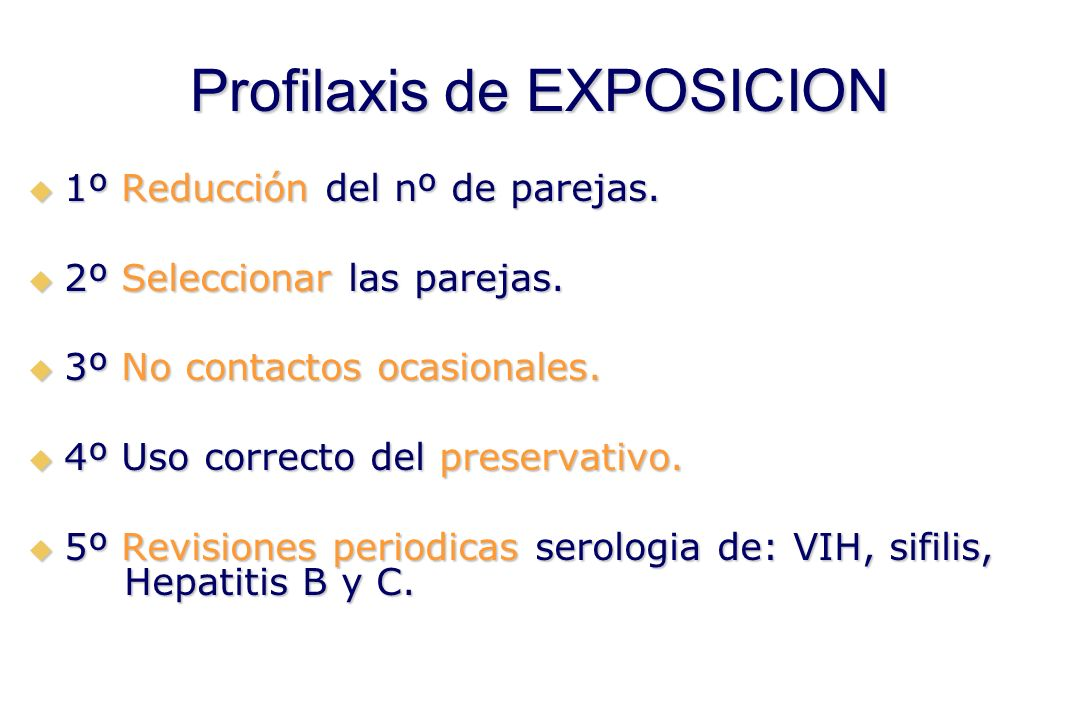 Profilaxis de EXPOSICION