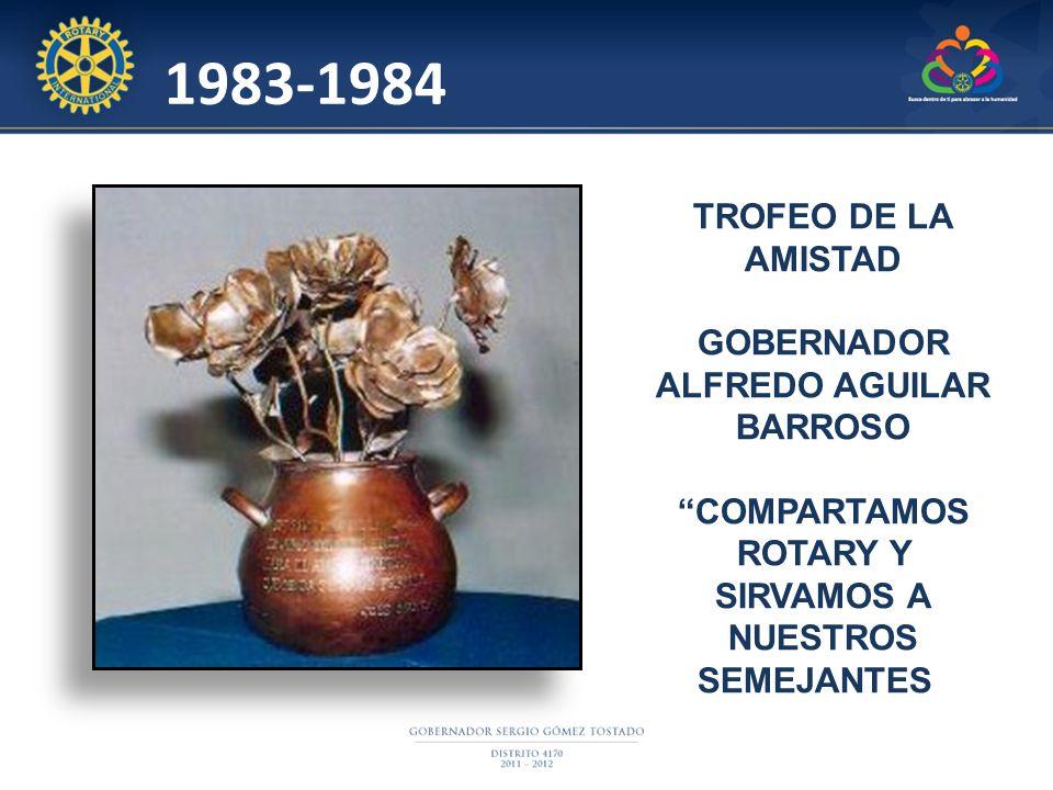 1983-1984 TROFEO DE LA AMISTAD GOBERNADOR ALFREDO AGUILAR BARROSO