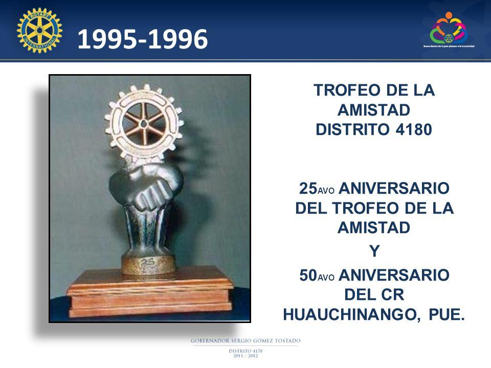 1995-1996 TROFEO DE LA AMISTAD DISTRITO 4180