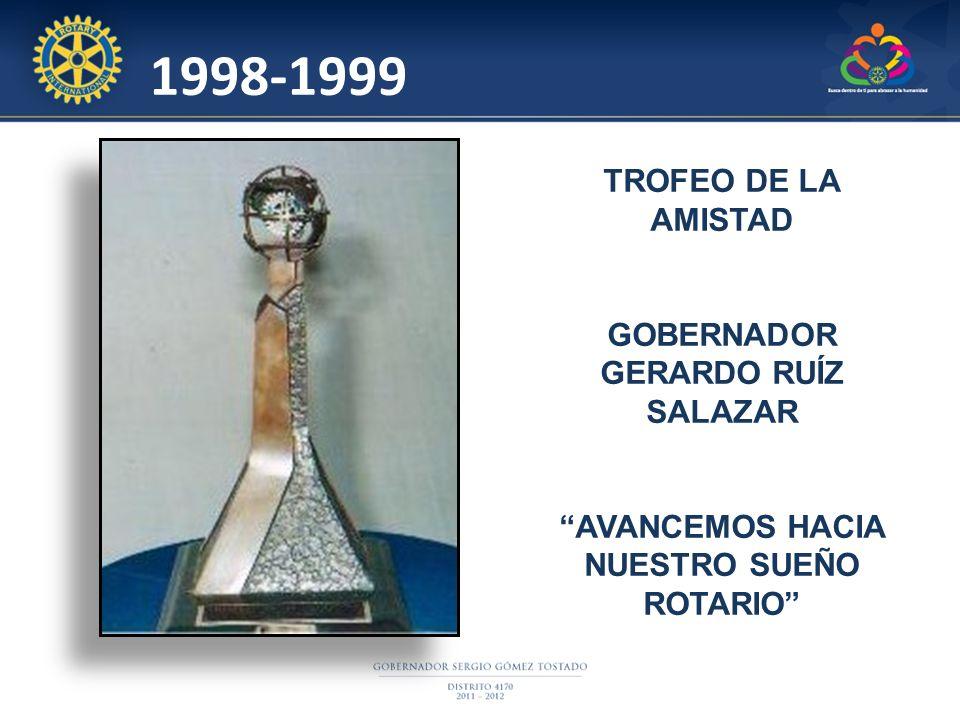 1998-1999 TROFEO DE LA AMISTAD GOBERNADOR GERARDO RUÍZ SALAZAR