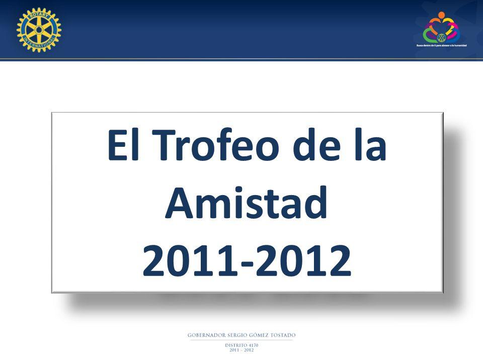 El Trofeo de la Amistad 2011-2012