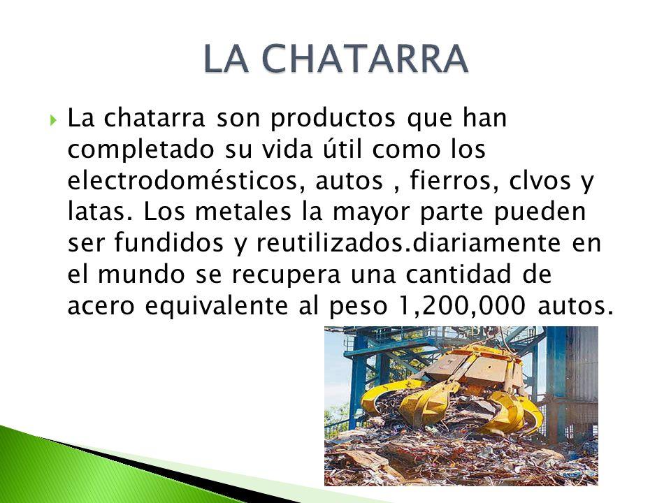 LA CHATARRA