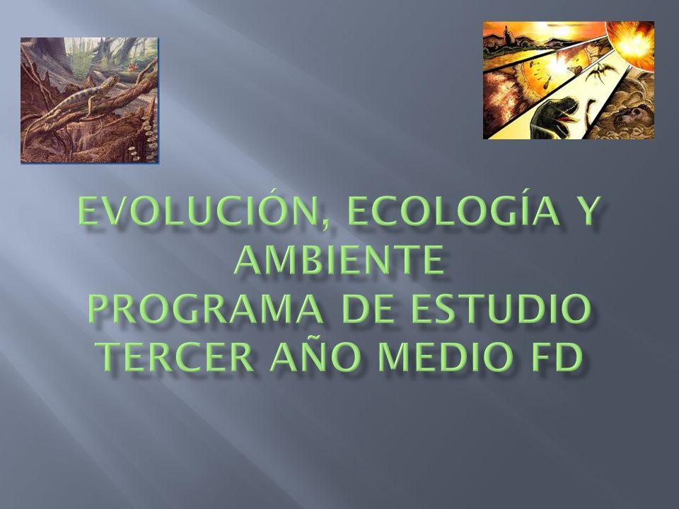 Evolución, Ecología y Ambiente Programa de Estudio Tercer Año Medio FD