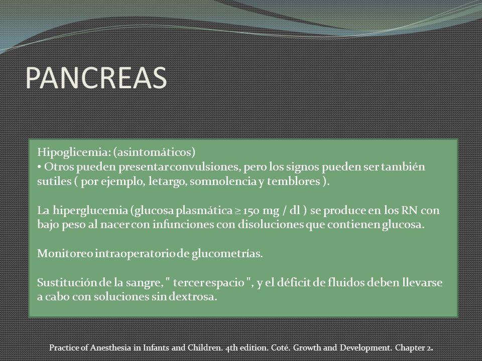 PANCREAS Hipoglicemia: (asintomáticos)