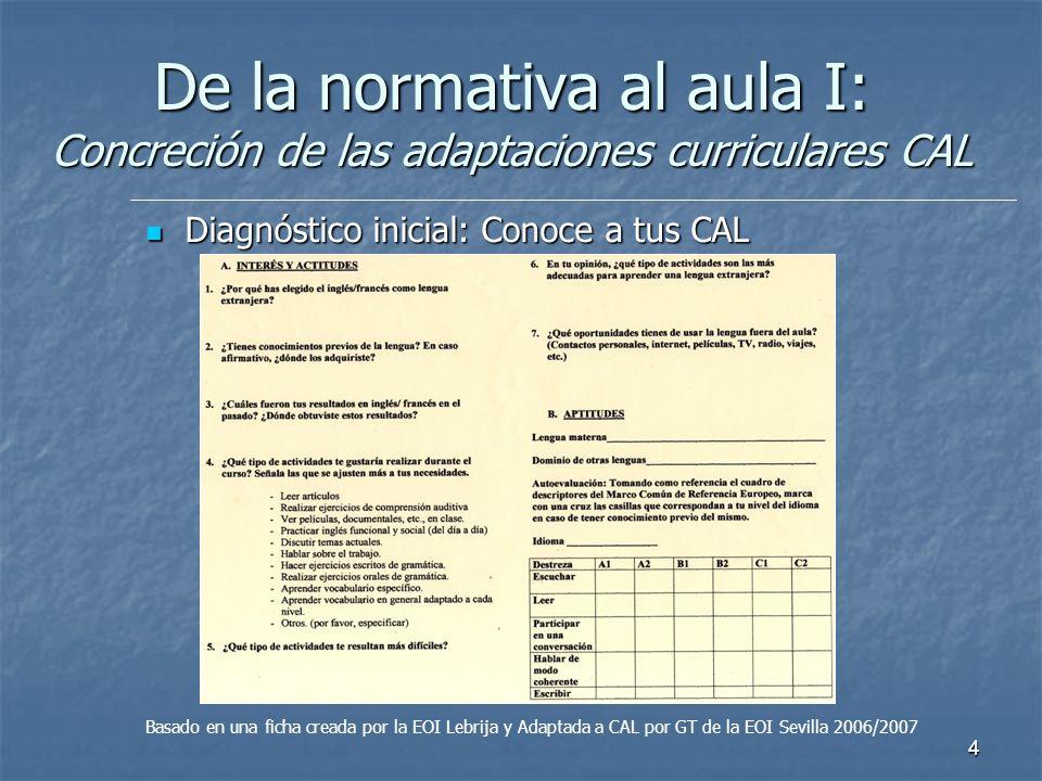 De la normativa al aula I: Concreción de las adaptaciones curriculares CAL