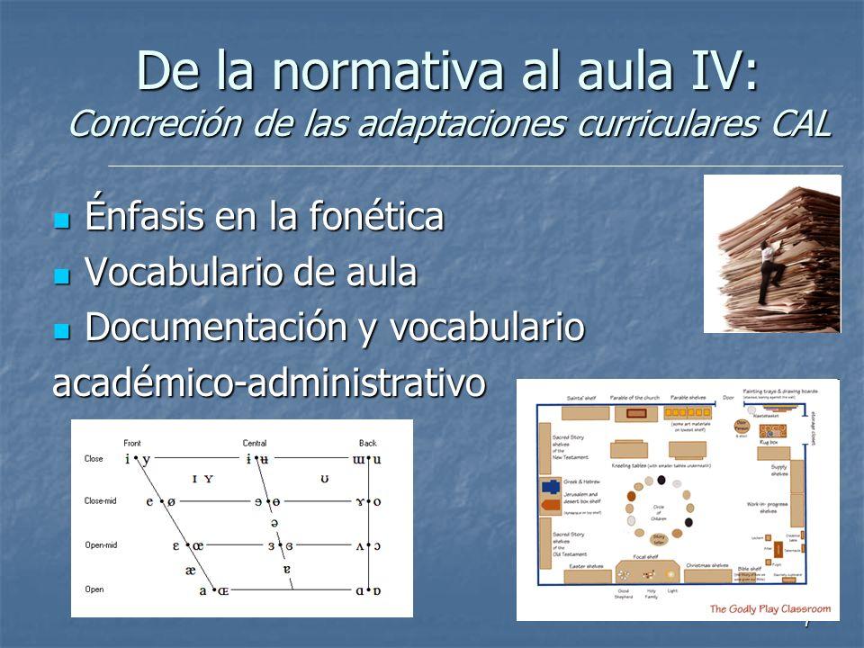 De la normativa al aula IV: Concreción de las adaptaciones curriculares CAL