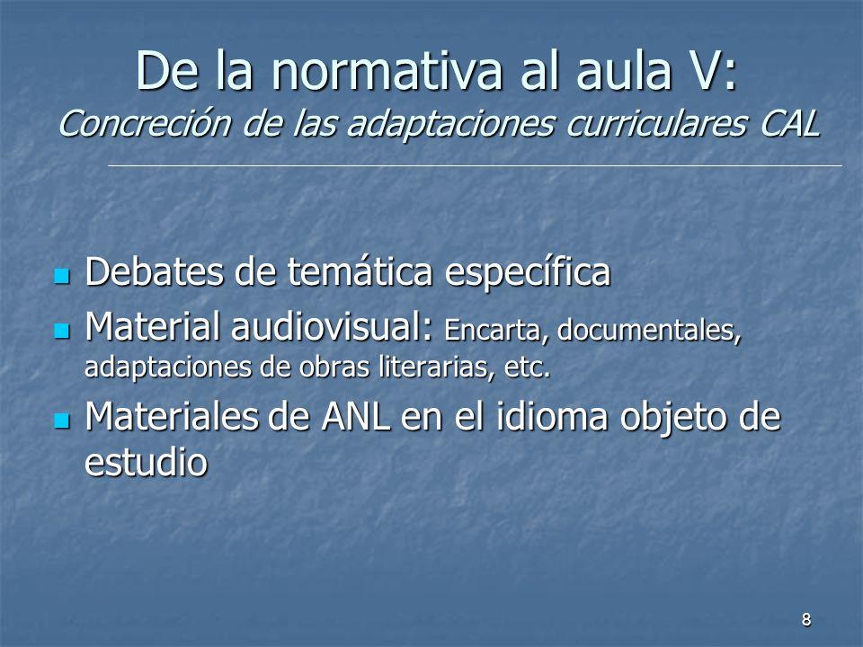 De la normativa al aula V: Concreción de las adaptaciones curriculares CAL