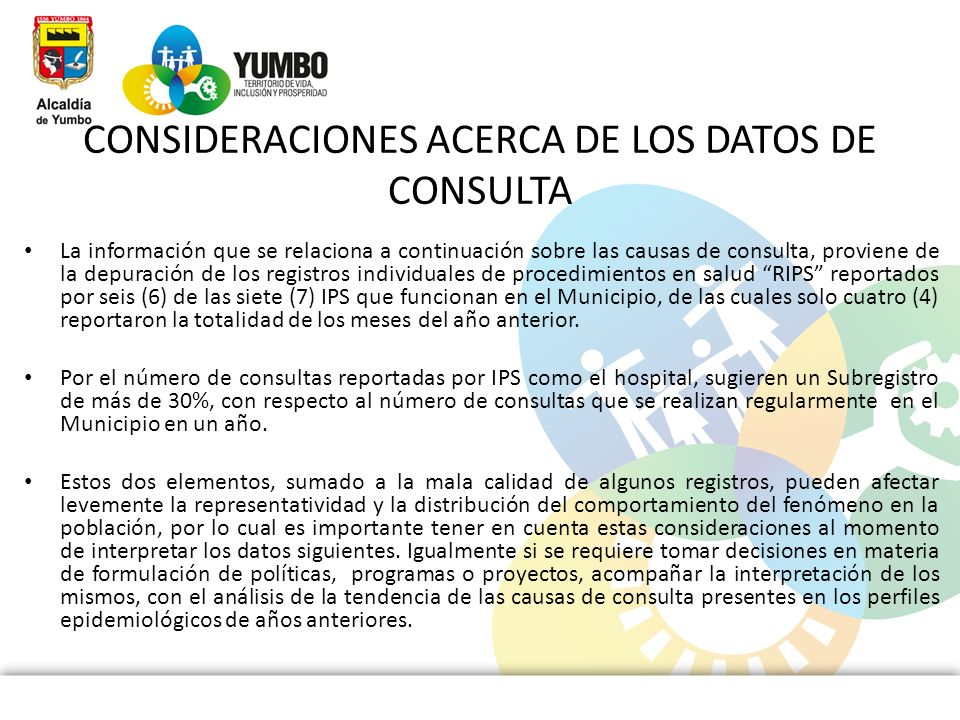 CONSIDERACIONES ACERCA DE LOS DATOS DE CONSULTA