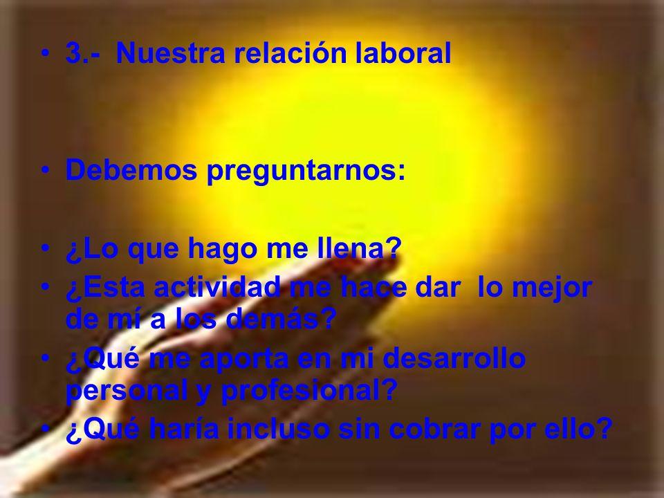 3.- Nuestra relación laboral