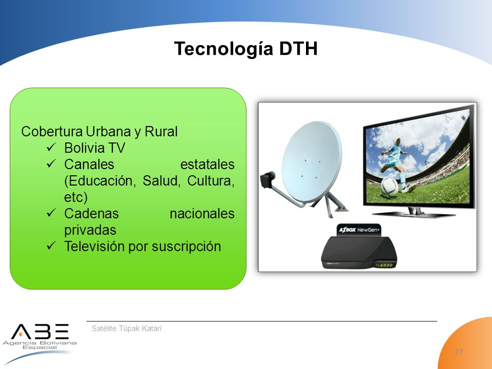Tecnología DTH Cobertura Urbana y Rural Bolivia TV