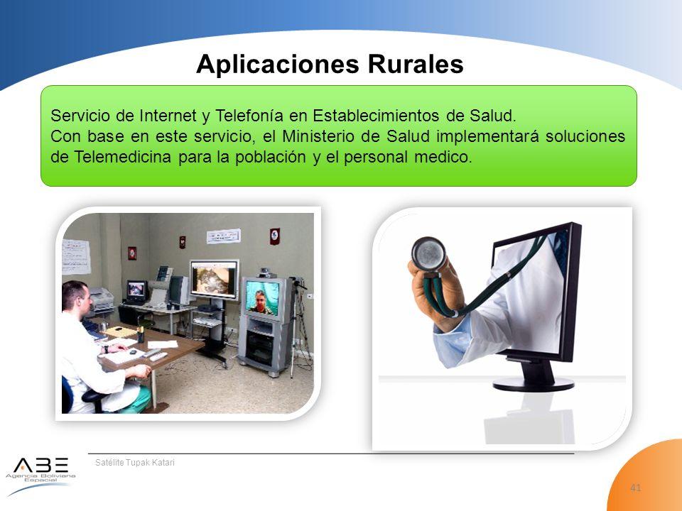 Aplicaciones Rurales Servicio de Internet y Telefonía en Establecimientos de Salud.