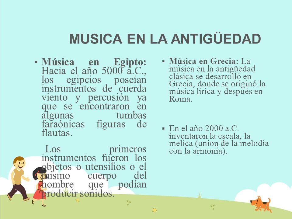 MUSICA EN LA ANTIGÜEDAD