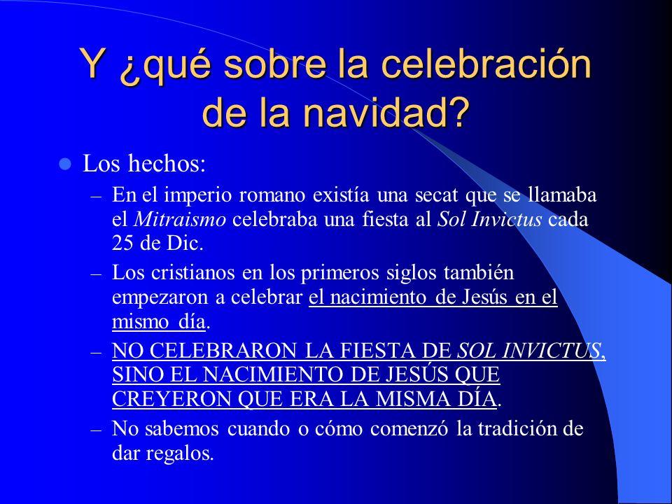 Y ¿qué sobre la celebración de la navidad