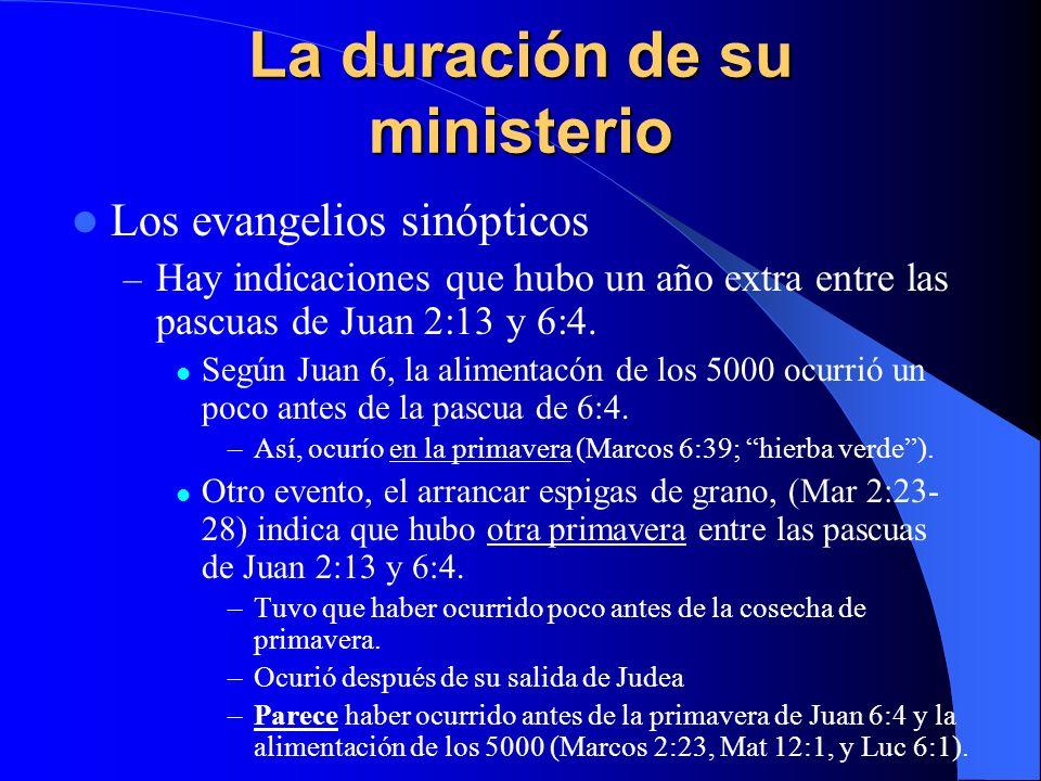 La duración de su ministerio