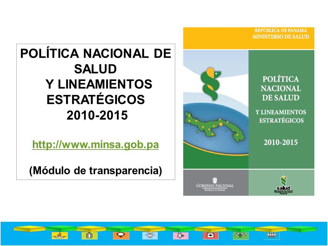POLÍTICA NACIONAL DE SALUD Y LINEAMIENTOS ESTRATÉGICOS 2010-2015