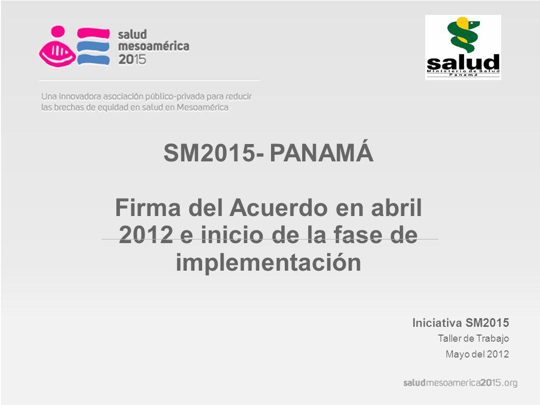 Firma del Acuerdo en abril 2012 e inicio de la fase de implementación