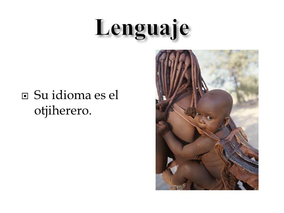 Lenguaje Su idioma es el otjiherero.