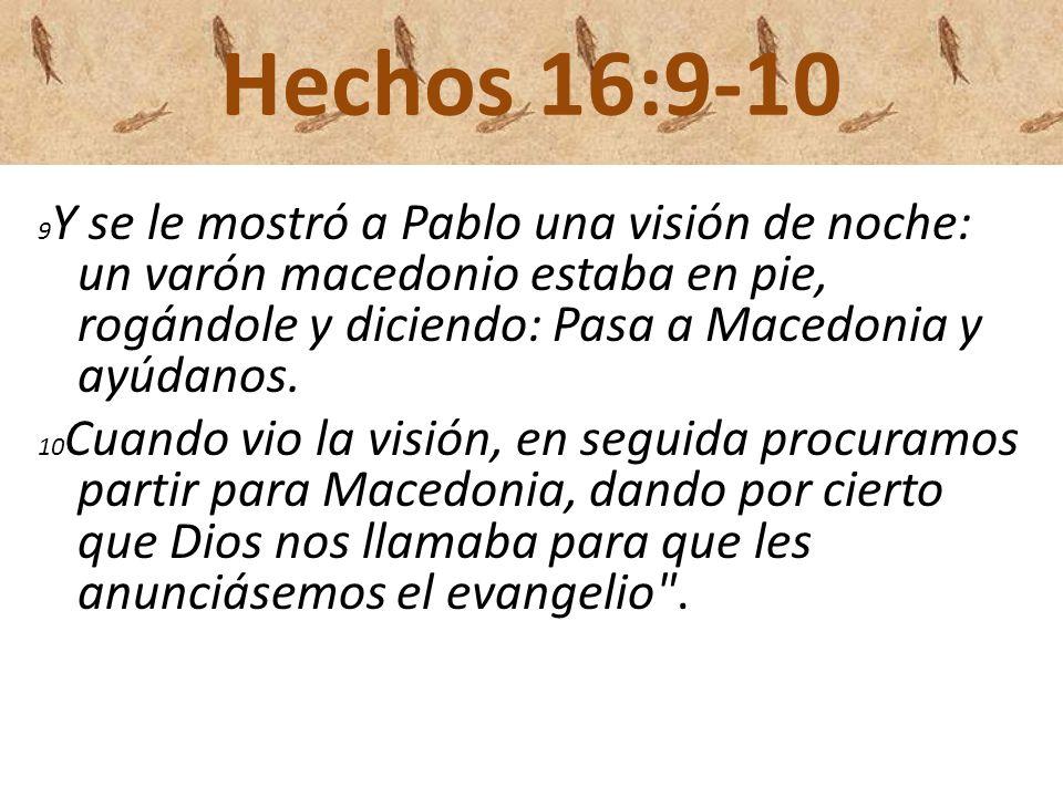 Hechos 16:9-10
