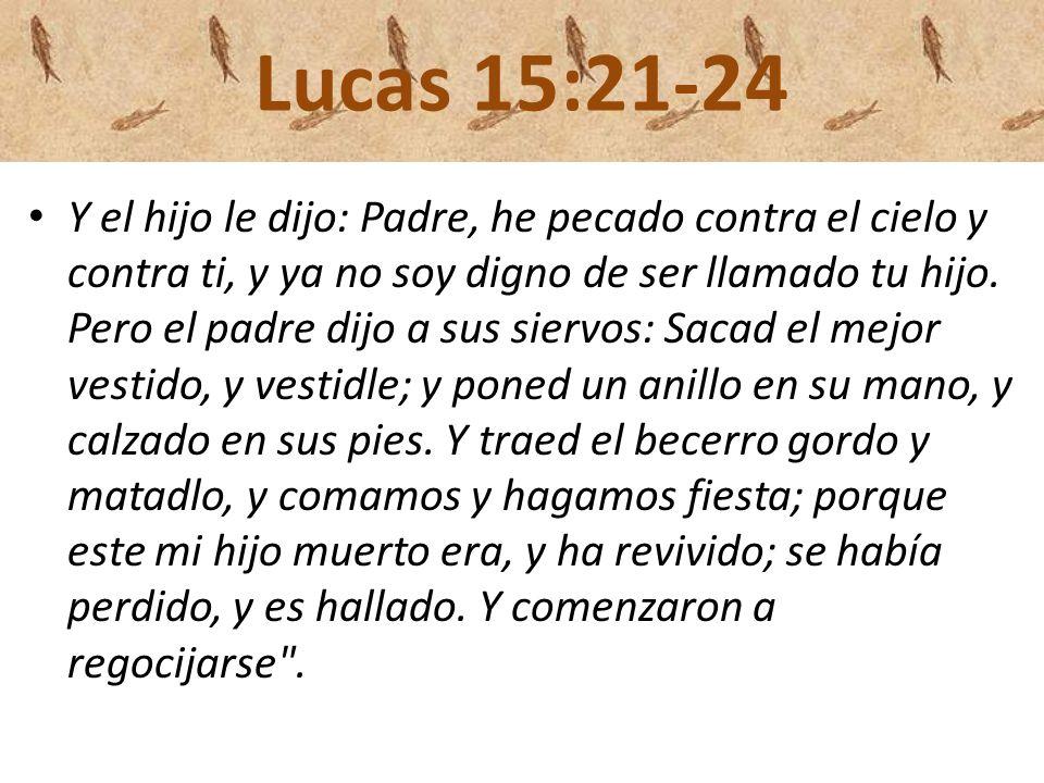 Lucas 15:21-24