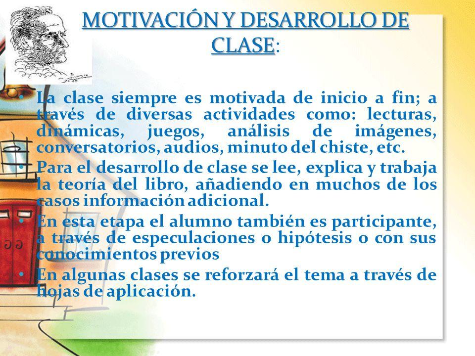 MOTIVACIÓN Y DESARROLLO DE CLASE: