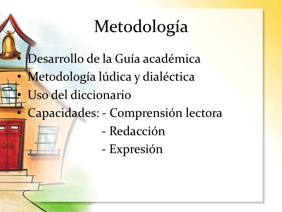 Metodología Desarrollo de la Guía académica