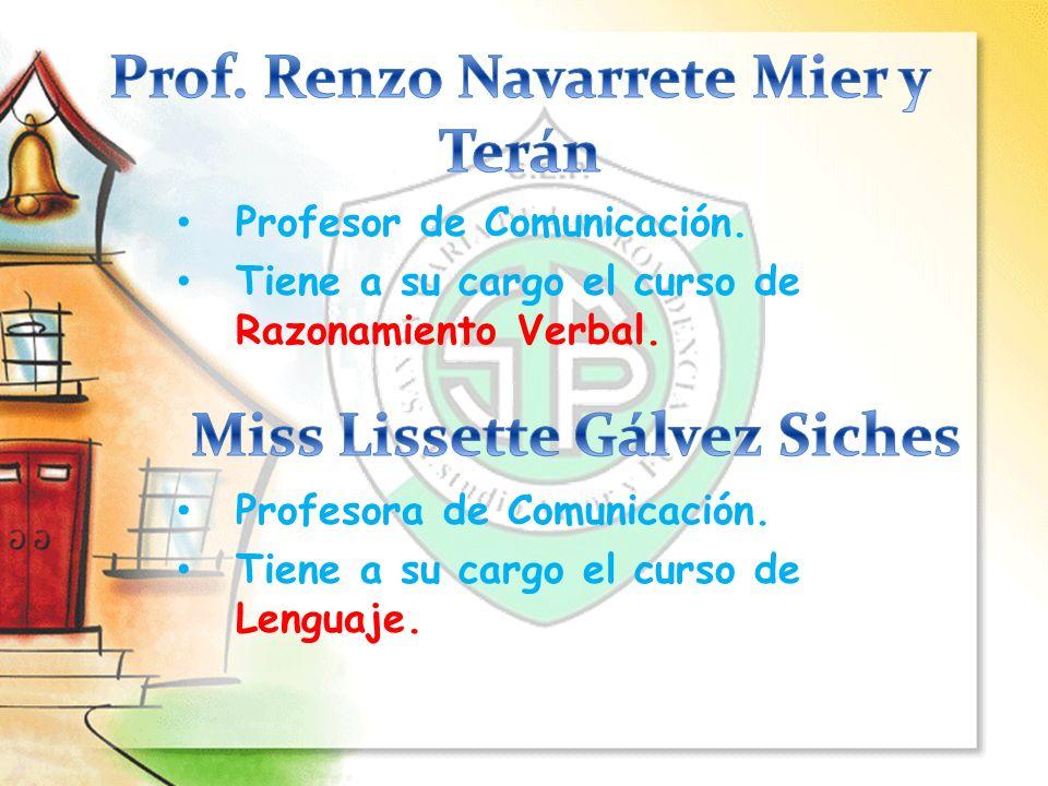 Prof. Renzo Navarrete Mier y Terán Miss Lissette Gálvez Siches