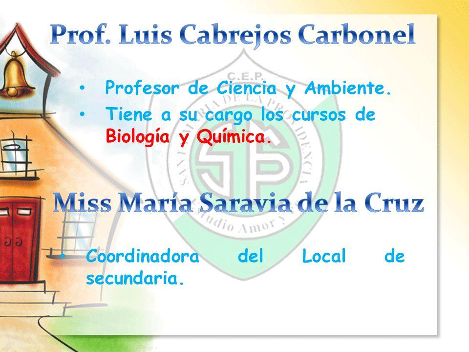Prof. Luis Cabrejos Carbonel Miss María Saravia de la Cruz