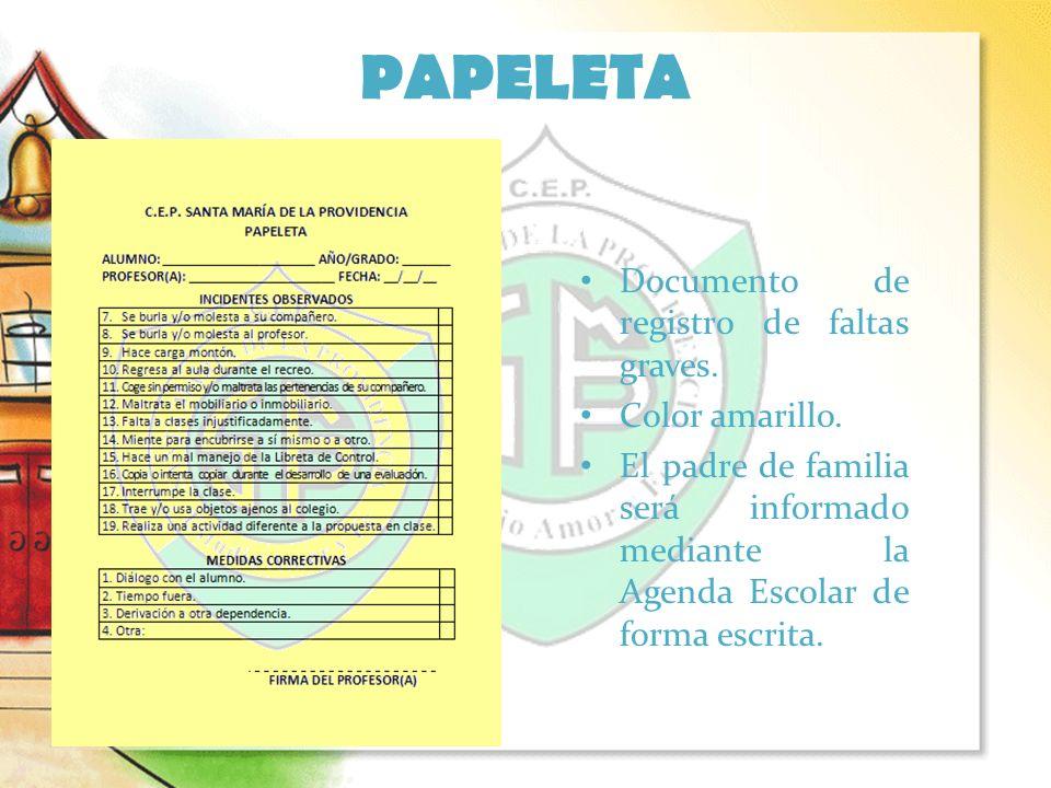 PAPELETA Documento de registro de faltas graves. Color amarillo.