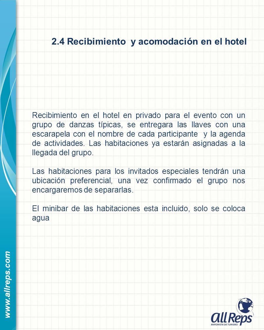 2.4 Recibimiento y acomodación en el hotel