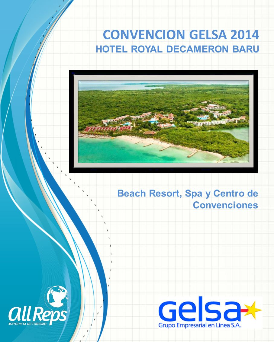 CONVENCION GELSA 2014 HOTEL ROYAL DECAMERON BARU