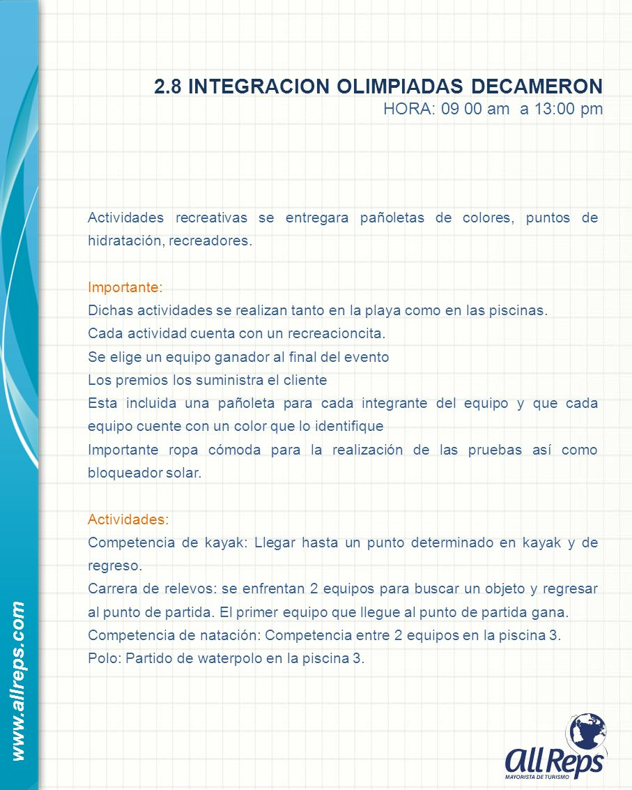 2.8 INTEGRACION OLIMPIADAS DECAMERON HORA: 09 00 am a 13:00 pm