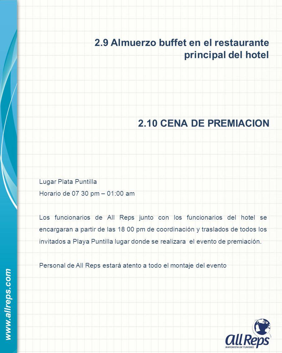 2.9 Almuerzo buffet en el restaurante principal del hotel