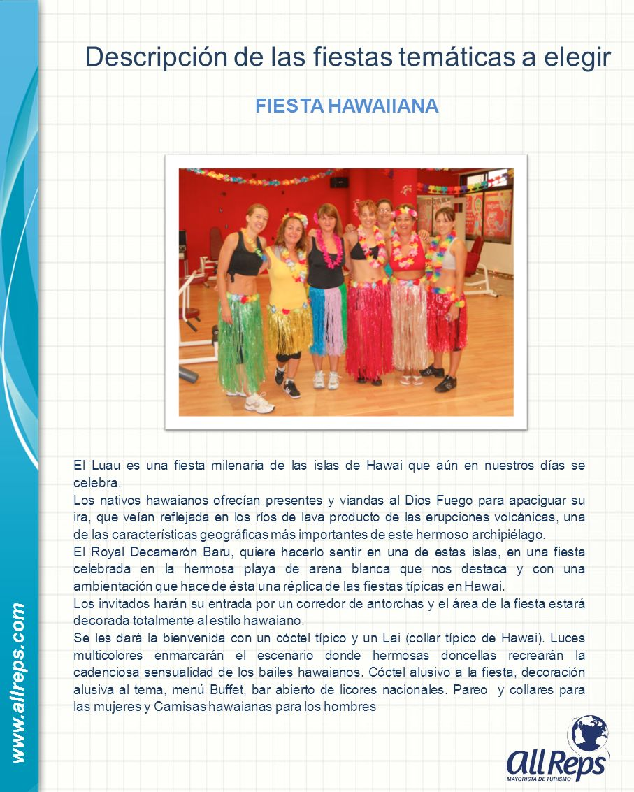 Descripción de las fiestas temáticas a elegir FIESTA HAWAIIANA