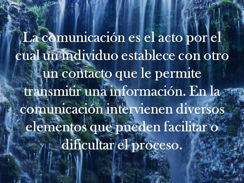 La comunicación es el acto por el cual un individuo establece con otro un contacto que le permite transmitir una información.