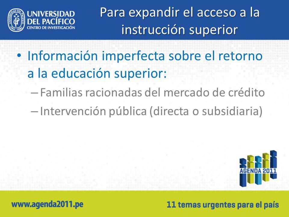 Para expandir el acceso a la instrucción superior
