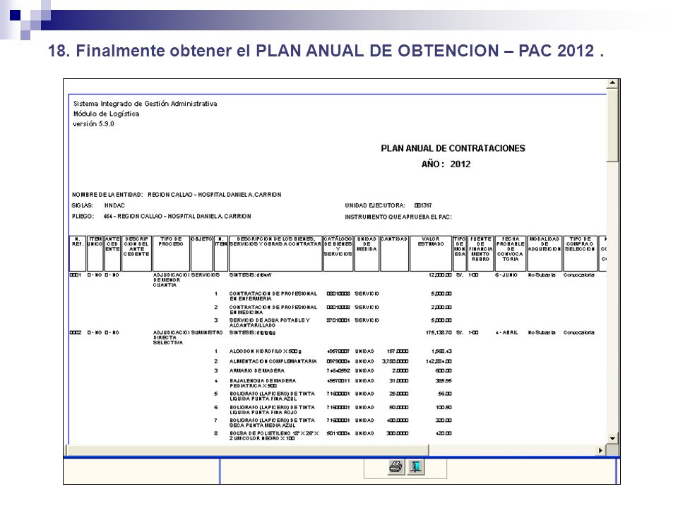 18. Finalmente obtener el PLAN ANUAL DE OBTENCION – PAC 2012 .