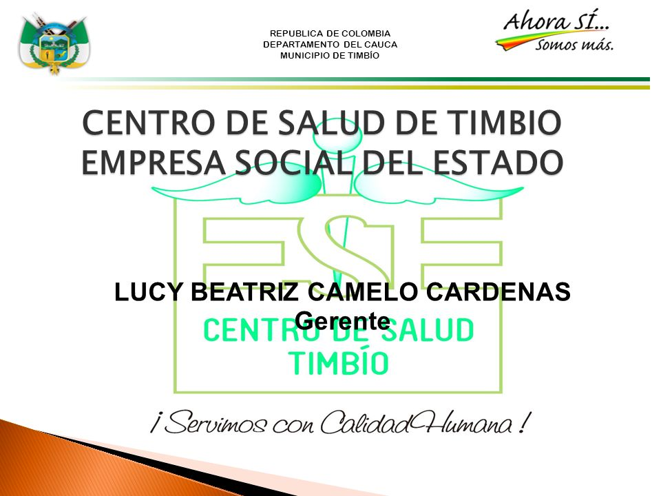 CENTRO DE SALUD DE TIMBIO EMPRESA SOCIAL DEL ESTADO