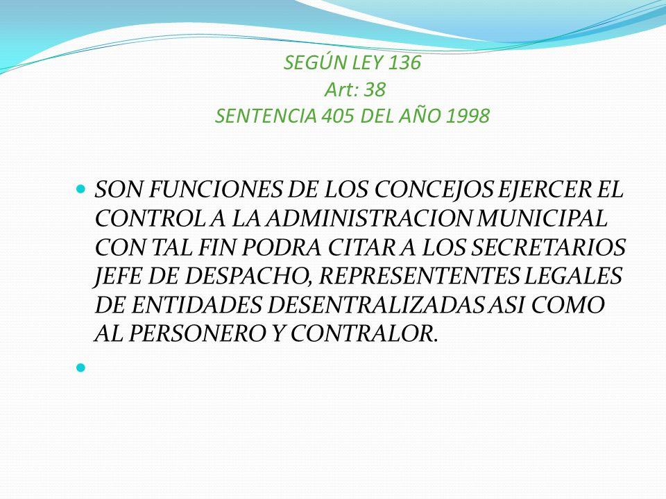 SEGÚN LEY 136 Art: 38 SENTENCIA 405 DEL AÑO 1998