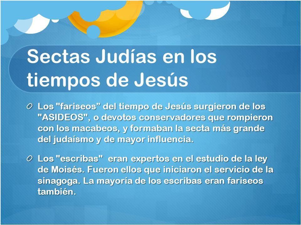 Sectas Judías en los tiempos de Jesús