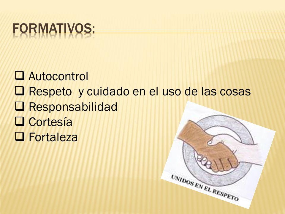 FormativOs: Autocontrol Respeto y cuidado en el uso de las cosas