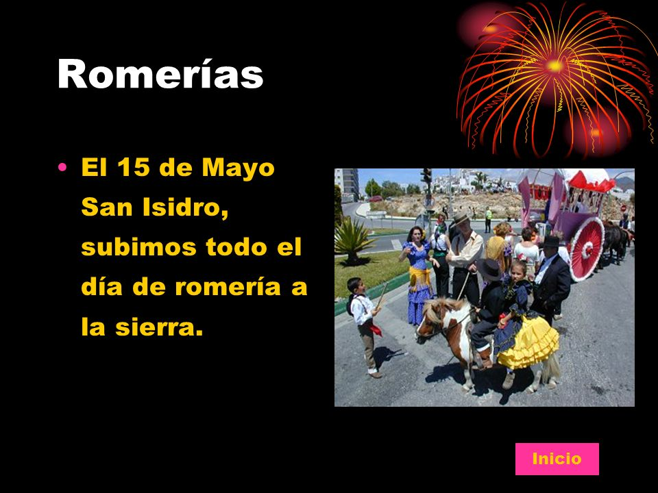 Romerías El 15 de Mayo San Isidro, subimos todo el día de romería a la sierra. Inicio