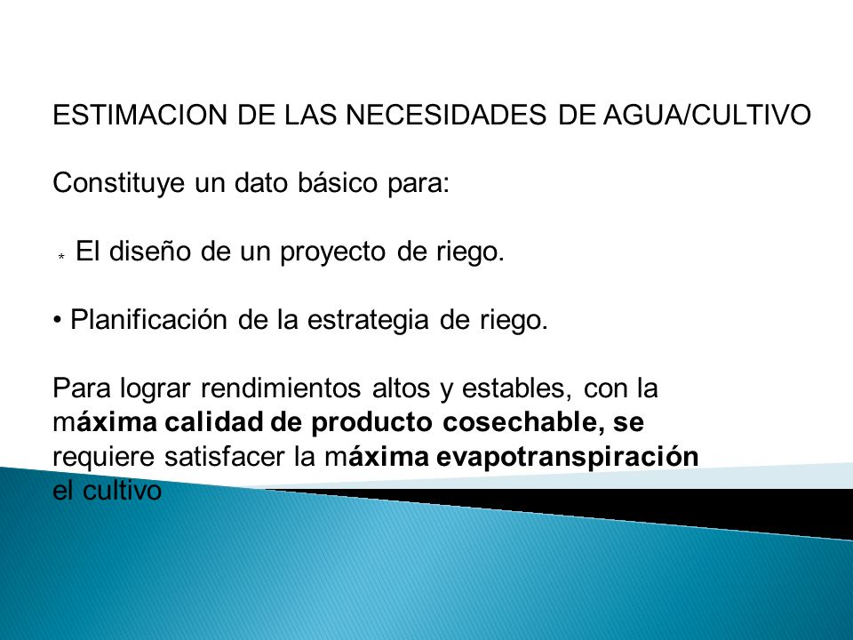 ESTIMACION DE LAS NECESIDADES DE AGUA/CULTIVO