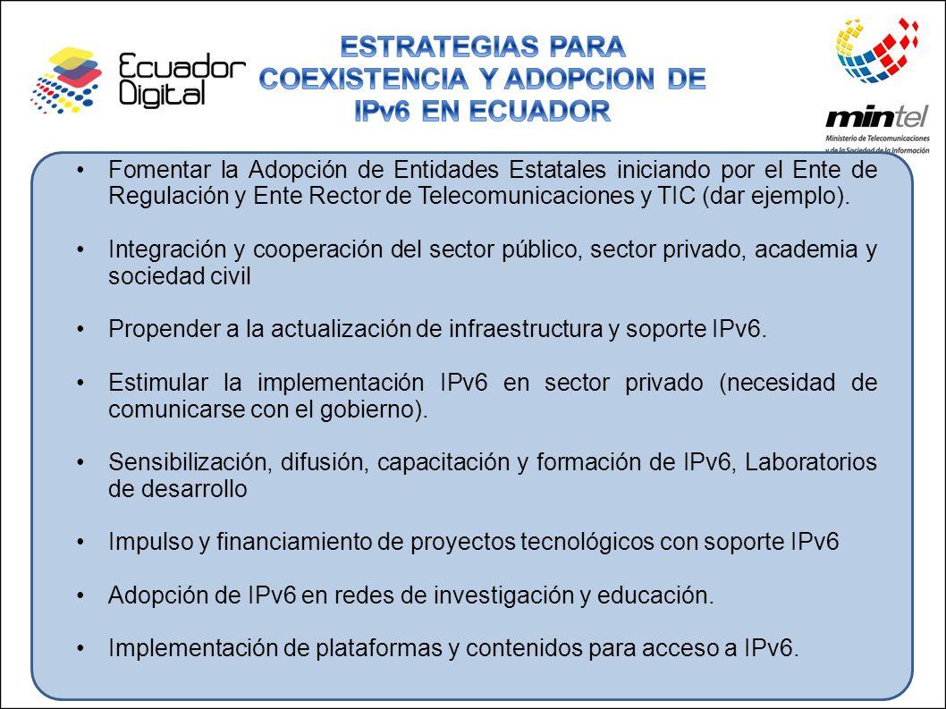 ESTRATEGIAS PARA COEXISTENCIA Y ADOPCION DE IPv6 EN ECUADOR