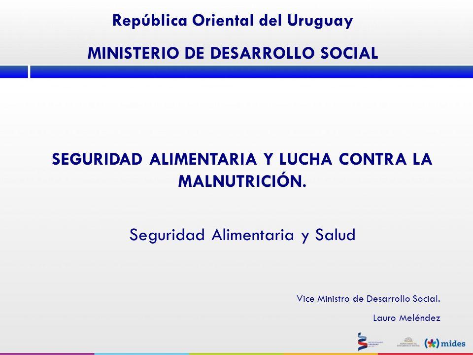 República Oriental del Uruguay MINISTERIO DE DESARROLLO SOCIAL