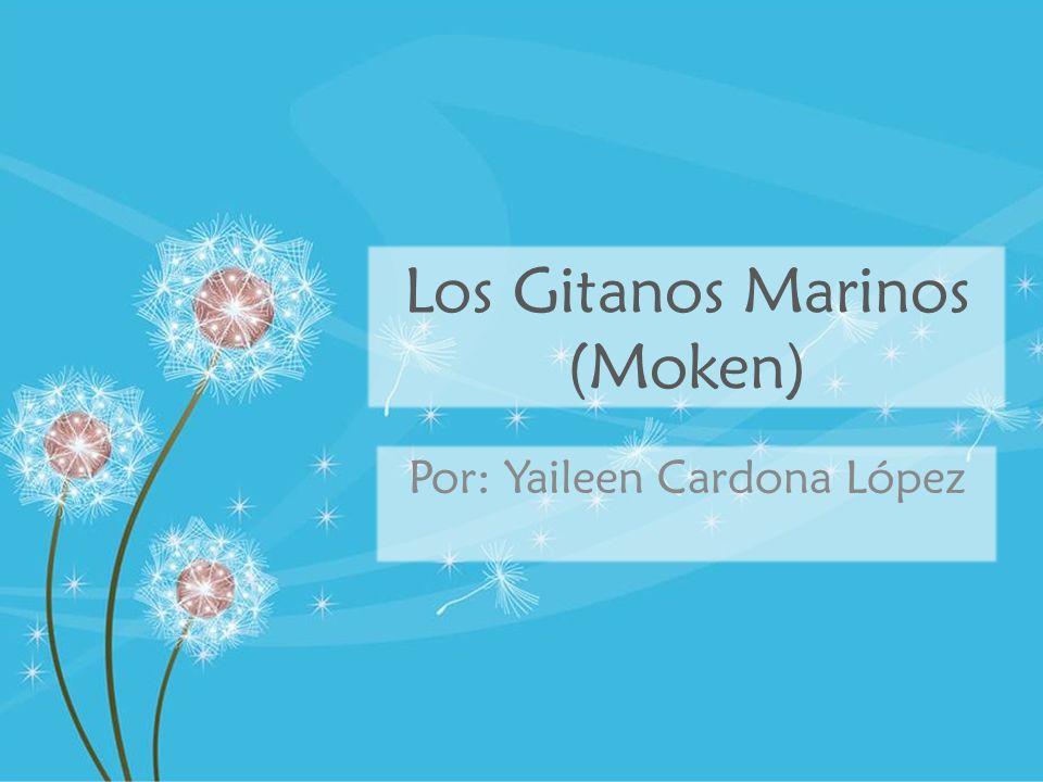 Los Gitanos Marinos (Moken)